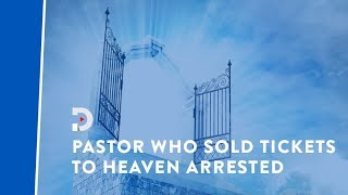 Zimbabwe pastor arrested for selling tickets to Heaven