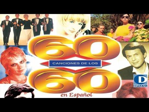 60 Canciones de los 60 - Jimmy Fontana, Adamo, Los Mustang, Nicola di Bari y muchos más