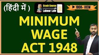 🔵Minimum Wages Act, 1948🔵 | 2020 Update