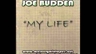 Joe Budden-My Life