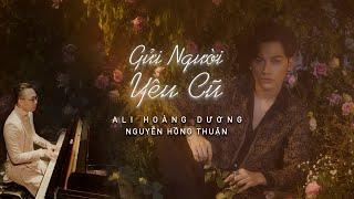 GỬI NGƯỜI YÊU CŨ remake   DEAR EX    Ali Hoàng Dương   Bài hát mang đầy những hoài niệm xưa cũ...