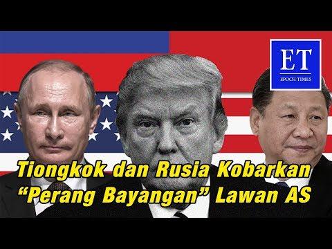 "Tiongkok dan Rusia Kobarkan ""Perang Bayangan"" Lawan Amerika Serikat"