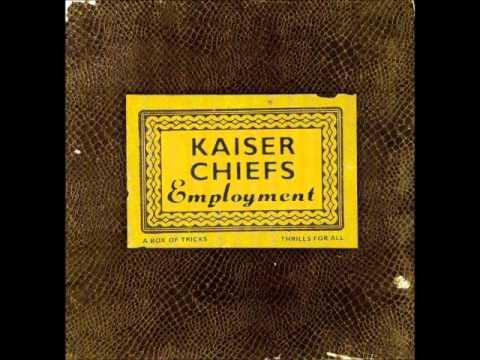 Kaiser Chiefs - Oh My God