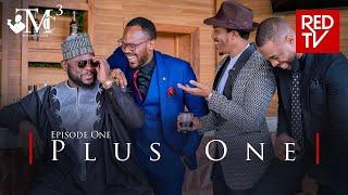 THE MEN'S CLUB / SEASON 3 / EPISODE 1 / PLUS ONE