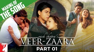 Making Of The Songs | Part 1 | Veer-Zaara