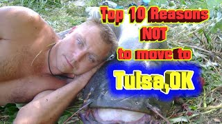 Top 10 reasons NOT to move to Tulsa, Oklahoma.