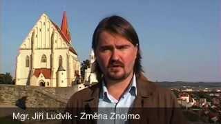 preview picture of video 'Mgr. Jiří Ludvík - Změna Znojmo (2014)'