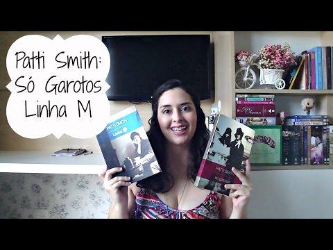 2x Patti Smith: Só Garotos e Linha M | Maquiada na Livraria