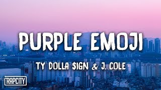 Ty Dolla $ign Purple Emoji Feat J Cole