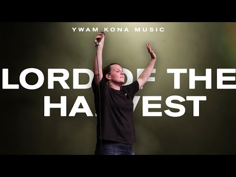 Lord Of The Harvest - Youtube Live Worship