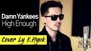 Damn Yankees - High Enough - Cover by E.Hyuk