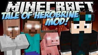 THE TALE OF HEROBRINE   Minecraft: Mod Showcase