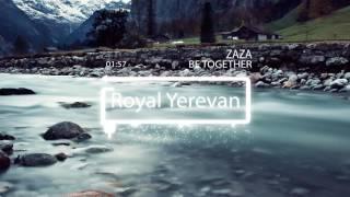 ZAZA - Be together ||4K||