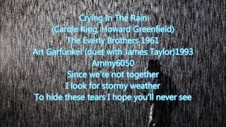 Crying In The Rain  (Art Garfunke duet with James Taylor) ❤1993