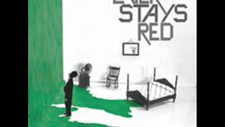 Ever Stays Red - Save This Heart