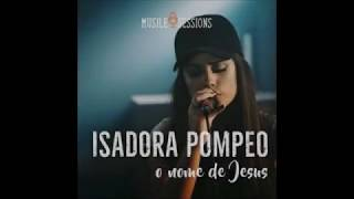 O Nome De Jesus = Isadora Pompeo Playback