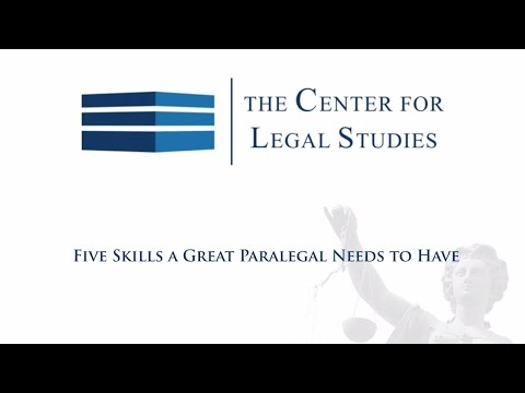 Five Skills a Great Paralegal Needs to Have | Paralegal Training ...