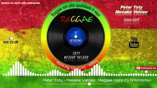Peter Toty – Mesake Veloso – Reggae roots
