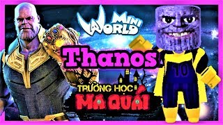 TRƯỜNG HỌC MA QUÁI: -tập 12- 1 ngày làm Thanos   Nếu găng tay vô cực trong mini world   Phong Cận Tv