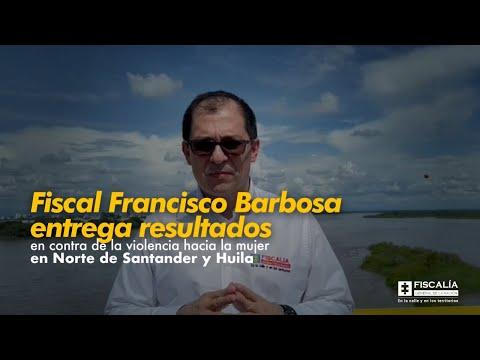 Fiscal Barbosa: resultados en contra de violencia hacia la mujer en Norte de Santander y Huila