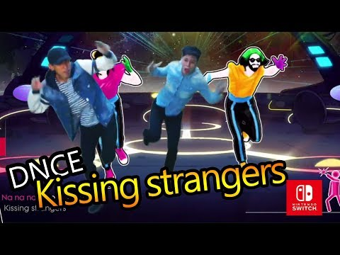 Just Dance  DNCE 的超紅歌曲 Kissing strangers