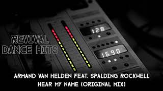 Armand Van Helden Feat. Spalding Rockwell - Hear My Name (Original Mix) [HQ]