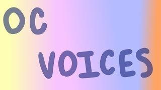 OC VOICES [headcanon]