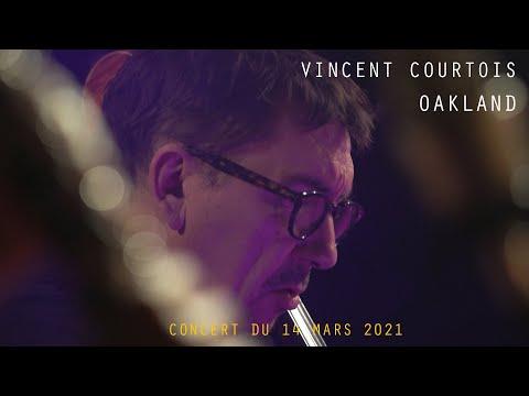Extrait vidéo TEASER - VINCENT COURTOIS OAKLAND