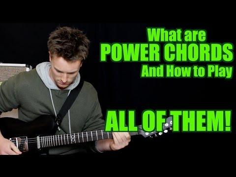 What are POWER CHORDS? And How to Play ALL of THEM
