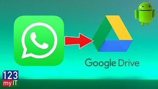 Backup & Restore WhatsApp on Android via Google Drive