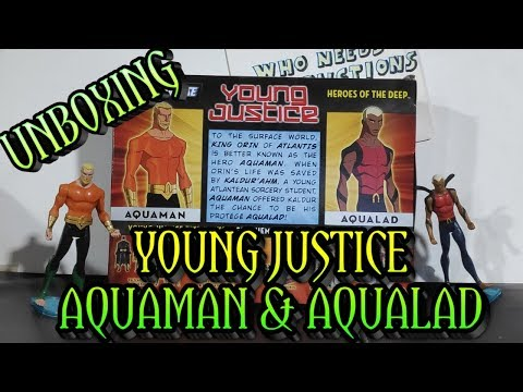 Unboxing Aquaman & Aqualad 'Heroes of the Deep' Young Justice action figures (I'm here for Aquaman)