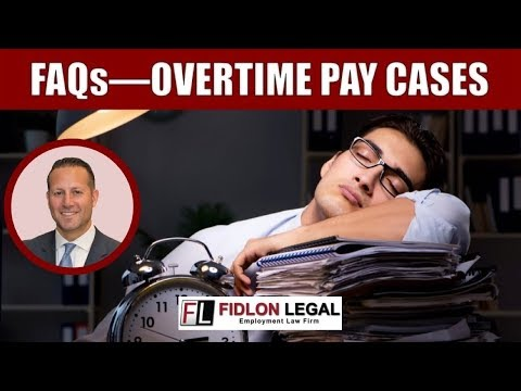 Unpaid Overtime Cases