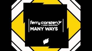 "Ferry Corsten Ft. Jenny Wahlström ""Many Ways"" (US Radio Edit)"