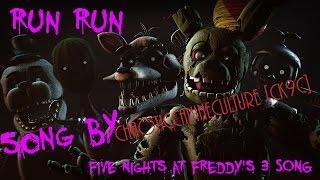 [FNAF SFM] RUN RUN! | Five Nights at Freddy's 3 SONG