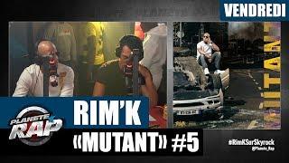 "Planète Rap - Rim'K ""Mutant"" #Vendredi"