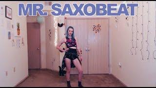 Mr. Saxobeat - Alexandra Stan - Just Dance 2017