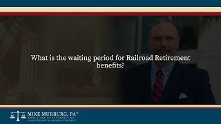 "Video thumbnail: What is the ""waiting period"" for Railroad Retirement Benefits?"