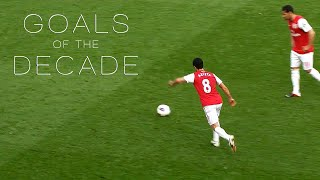 Arsenal - 50 Greatest Goals of the Decade