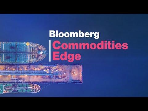'Bloomberg Commodities Edge' Full Show (12/05/2019)