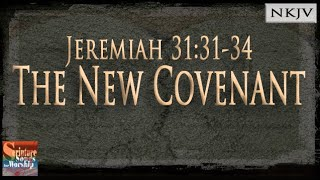 "Jeremiah 31:31-34 (New Lyric Video 2016) ""The New Covenant"" (Esther Mui)"