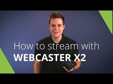 How to Live Stream with Webcaster X2