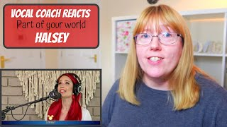 Vocal Coach Reacts to Halsey 'Part of your world' The Disney Family Singalong Volume II