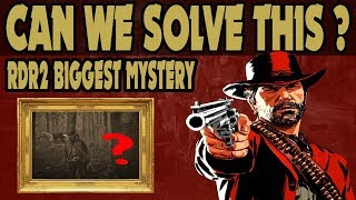 Red Dead Redemption 2 : Help Me Solve The Biggest Mystery In RDR2 I've Seen So Far