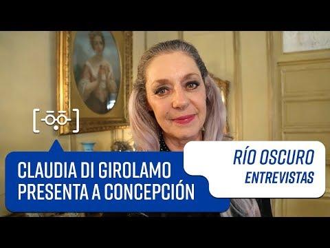 Claudia di Girolamo presenta a Concepción | Entrevistas | Río Oscuro