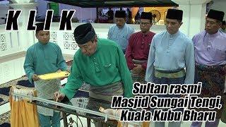 Sultan Rasmi Masjid Sungai Tengi, Kuala Kubu Bharu