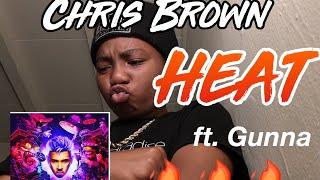 HE'S BACK AT IT AGAINNNN!! CHRIS BROWN  HEAT FT. GUNNA REACTIONREVIEW