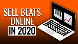 How To Start Selling Beats Online In 2020! (Step-By-Step)