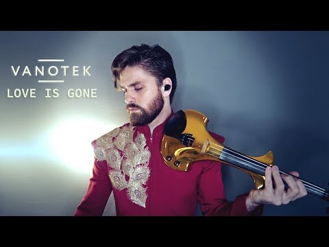 Vanotek Love is gone violin cover
