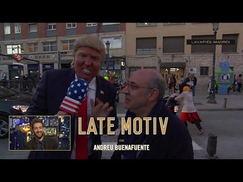 LATE MOTIV - Raúl Trump en Lavapiés | #LateMotiv213