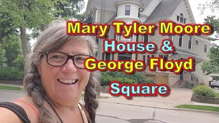 Mary tyler Moore House and George Floyd Square Minneapolis